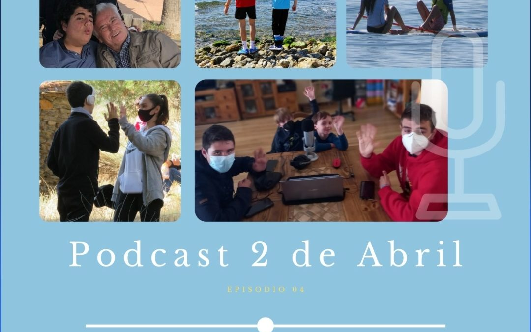 PODCAST – Episodio 4 – 2 de abril
